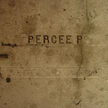 Percee P ‎– Perseverance: The Remix