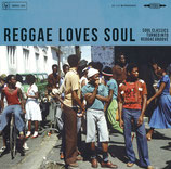 Various ‎– Reggae Loves Soul