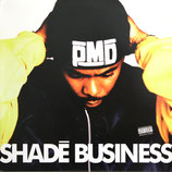 PMD ‎– Shadē Business