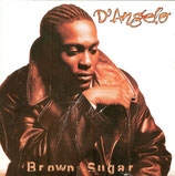 D'Angelo ‎– Brown Sugar