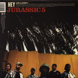 Jurassic 5 ‎– Hey / If You Only Knew