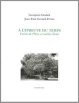A l'épreuve du temps / Forêts de l'Oise et autres lieux