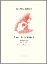 Courts termes