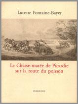 Le Chasse-marée de Picardie sur la route du poisson
