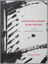 Gérard Titus-Carmel : La part du livre