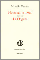 Notes sur le motif / La Dogma