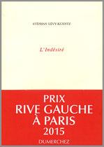 L'Indésiré (Prix Rive Gauche à Paris 2015)