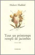 Tout un printemps rempli de jacinthes - Hubert Haddad /  Vignette de Olivier O. Olivier