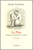 La Plaie - Claude Confortès / Illustration de couverture de Roland Topor