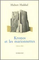 Kronos et les marionnettes - Hubert Haddad / Illustration de couverture de Thierry Leproust