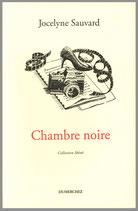 Chambre noire - Jocelyne Sauvard / Illustration de couverture Claude Coudré
