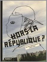 Hors la République ? - Une zone urbaine sensible Amiens Nord