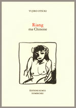 Riang ma Chinoise