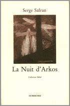 La Nuit d'Arkos - Serge Safran / Illustration de couverture Nathalie Rimlinger