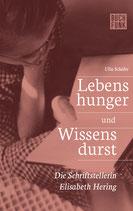 """Ulla Schäfer """"Die Schriftstellerin Elisabeth Hering"""""""