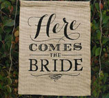 Banner Here comes the Bride