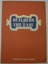BUILDERS of THE EAST   OHBAYASHI-GUMI