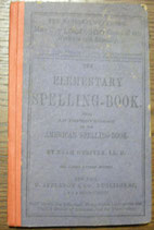 The Elementary Spelling-Book being an Improvement of the American Spelling-Book