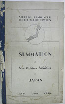 SUMMATION No.9   Non-Military Activities in JAPAN  GENERAL HEADQUARTERS SUPREME COMMANDER FOR THE ALLIED POWERS