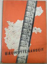 BAUHUTTENARBEIT  1928年