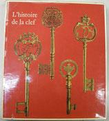 L'histoire de la clef   del'epoque romaine au XVIIIe siecle