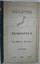 SUMMATION No.10 Non-Military Activities in JAPAN GENERAL HEADQUARTERS SUPREME COMMANDER FOR THE ALLIED POWERS