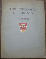 The University of Chicago  its future 1925