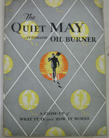 The QUIET MAY    AUTOMATIC OIL BURNER