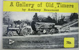 A Gallery of Old Times   by  Anthony Beaumont  TECHNICAL PUBLICATION