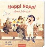 »Hopp! Hopp! Aufgewacht, die Sonne lacht!« - Ars Edition