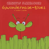 Gwundernase-Blues (CD)