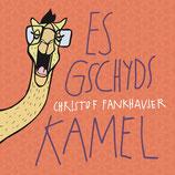 Es gschyds Kamel (CD)