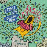 D Chatz uf em Zwätschgeboum (CD)