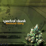 Spectral Skunk ‎– Bounced Story