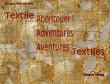 Textile Abenteuer