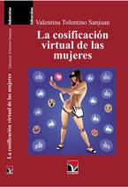 La cosificación virtual de las mujeres