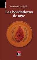 E-book Las bordadoras de arte Autora: Francesca Gargallo