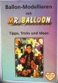 Mr. Balloon Anleitung