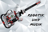 Robotik und Musik - Workshop mit Lego EV3 MINDSTORMS