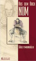 Süleymanoğlu: Aus dem Buch »Nom«