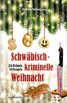 NEU! Schwäbisch-kriminelle Weihnacht