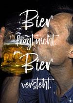 Postkarte: Bier fragt nicht,