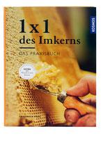 1 mal 1 des Imkers - Friedrich Pohl