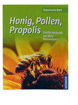 Honig, Pollen, Propolis - Rosemarie Bort