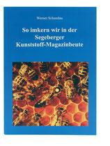 Imkern in der Segeberger Beute - Werner Schundau