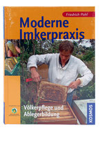 Moderne Imkerpraxis - Friedrich Pohl