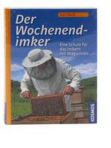 Der Wochenend-Imker - Karl Weiß