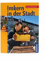 Imkern in der Stadt - Georg Petrausch