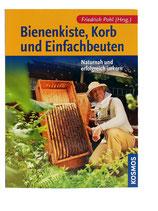 Bienenkiste, Korb & Einfachbeuten - Friedrich Pohl