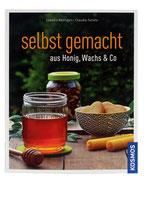 Selbstgemacht aus Honig, Wachs & Co. - Claudia Bentzin / Claudia Salata